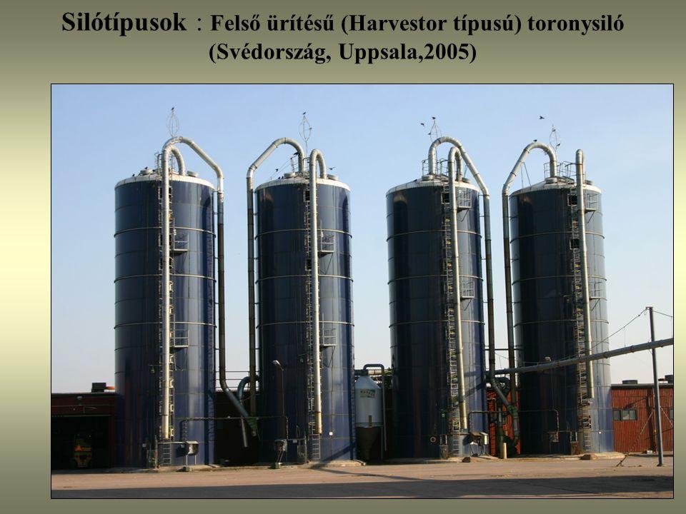 Silótípusok : Felső ürítésű (Harvestor típusú) toronysiló (Svédország, Uppsala,2005)