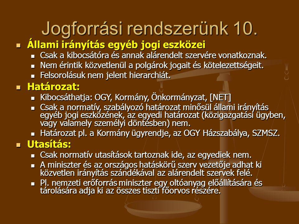 Jogforrási rendszerünk 10.