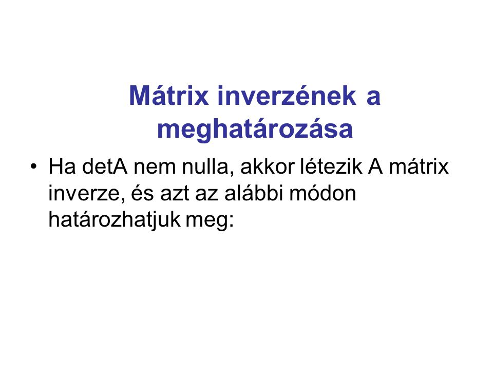 Mátrix inverzének a meghatározása