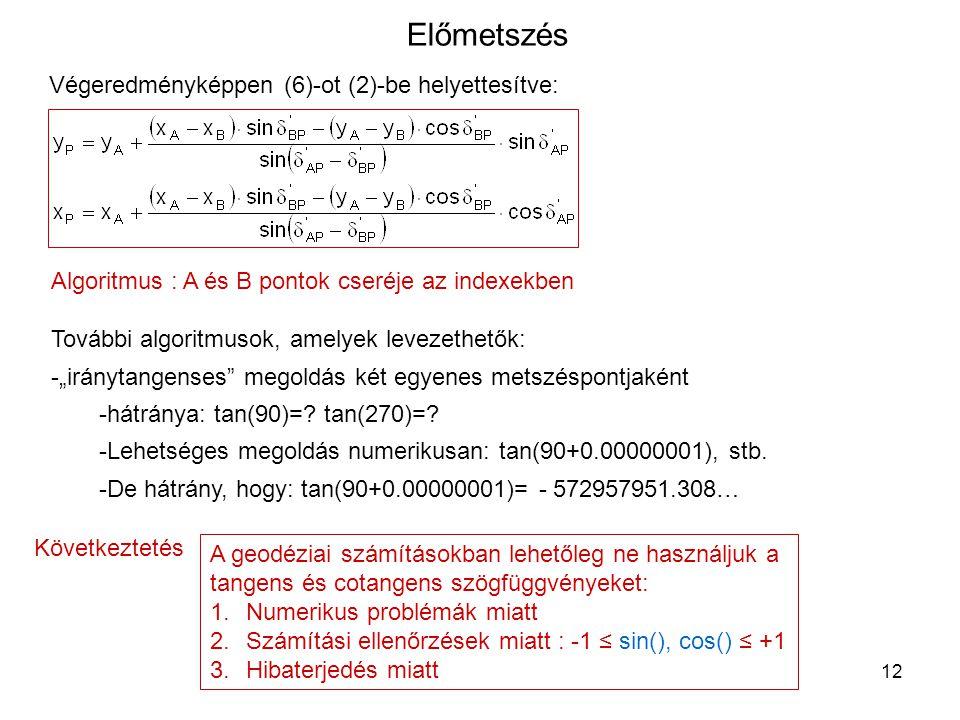 Előmetszés Végeredményképpen (6)-ot (2)-be helyettesítve: