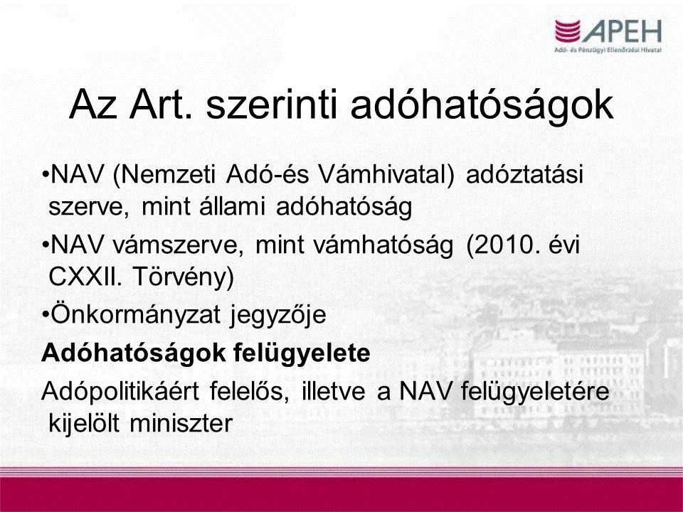 Az Art. szerinti adóhatóságok