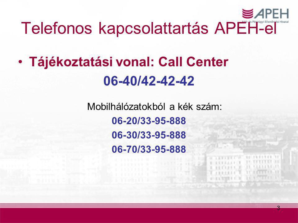Telefonos kapcsolattartás APEH-el