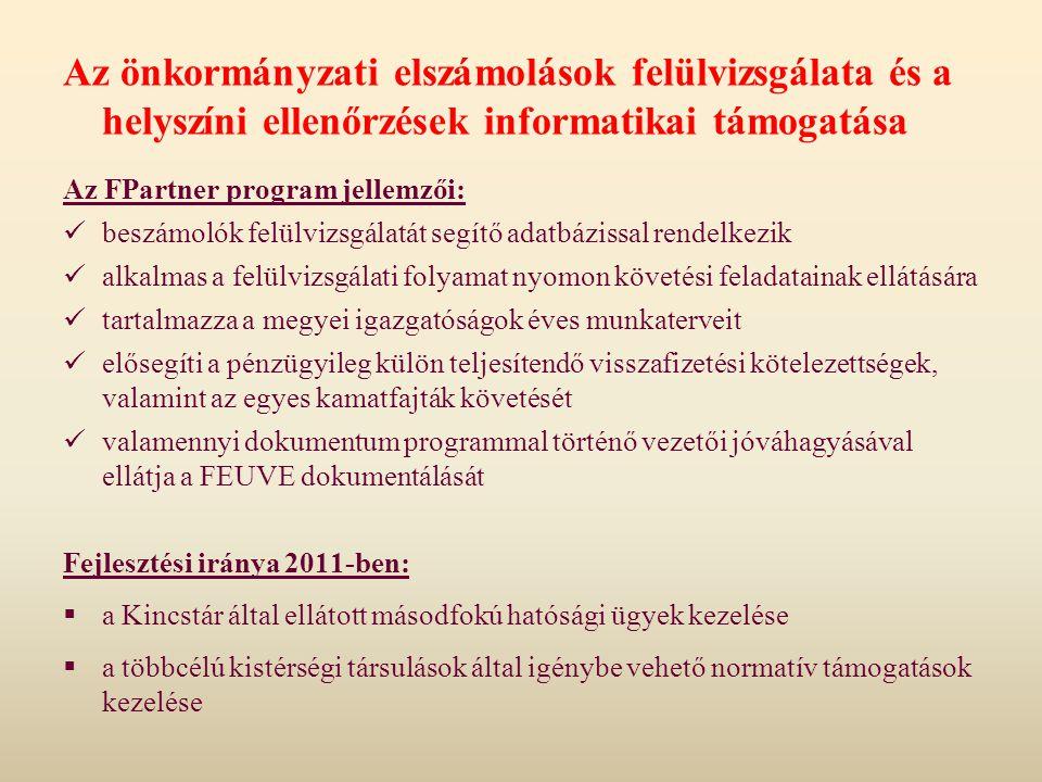 Az önkormányzati elszámolások felülvizsgálata és a helyszíni ellenőrzések informatikai támogatása