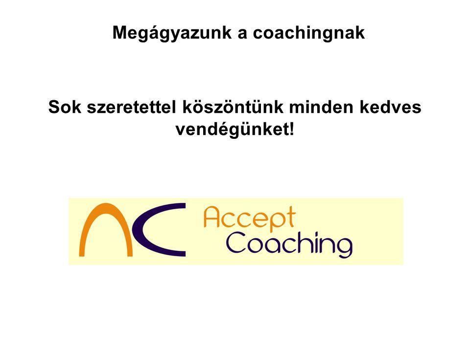 Megágyazunk a coachingnak
