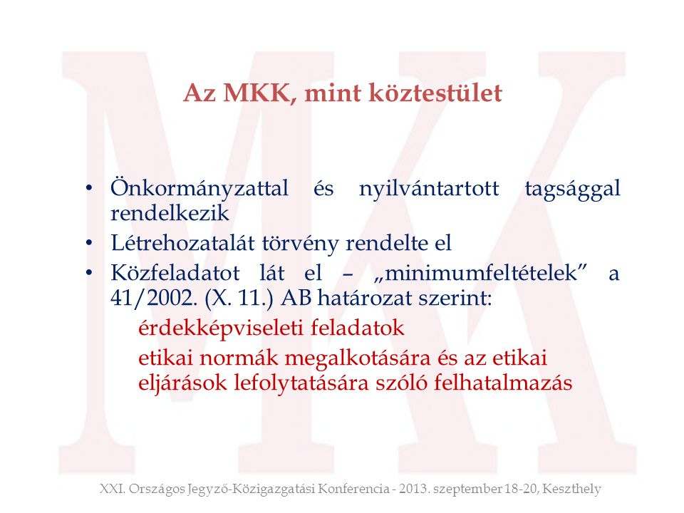 Az MKK, mint köztestület