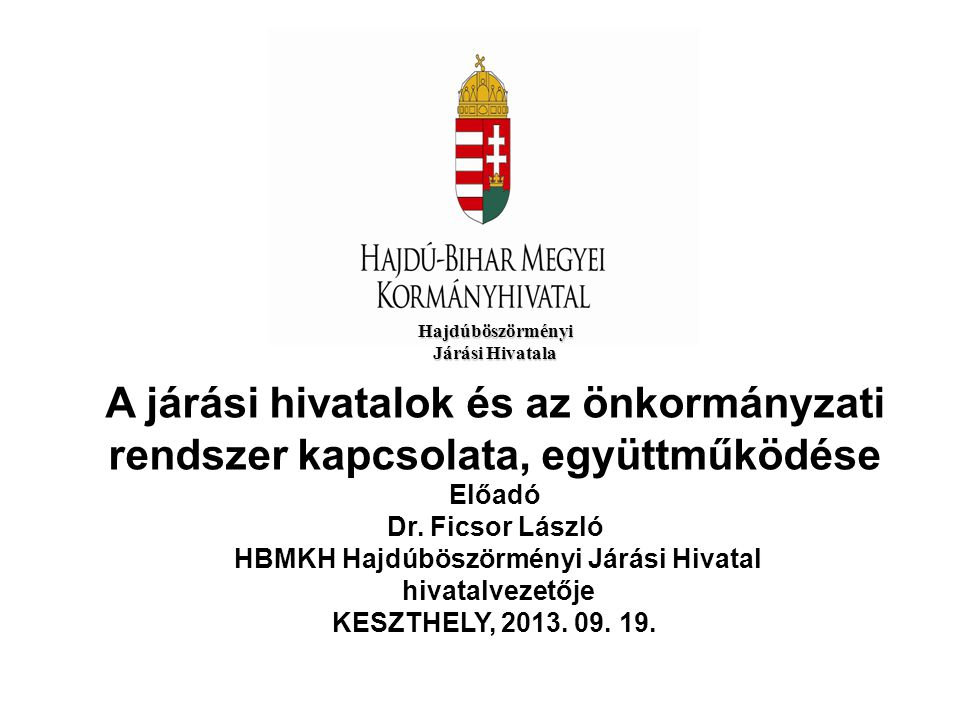 HBMKH Hajdúböszörményi Járási Hivatal
