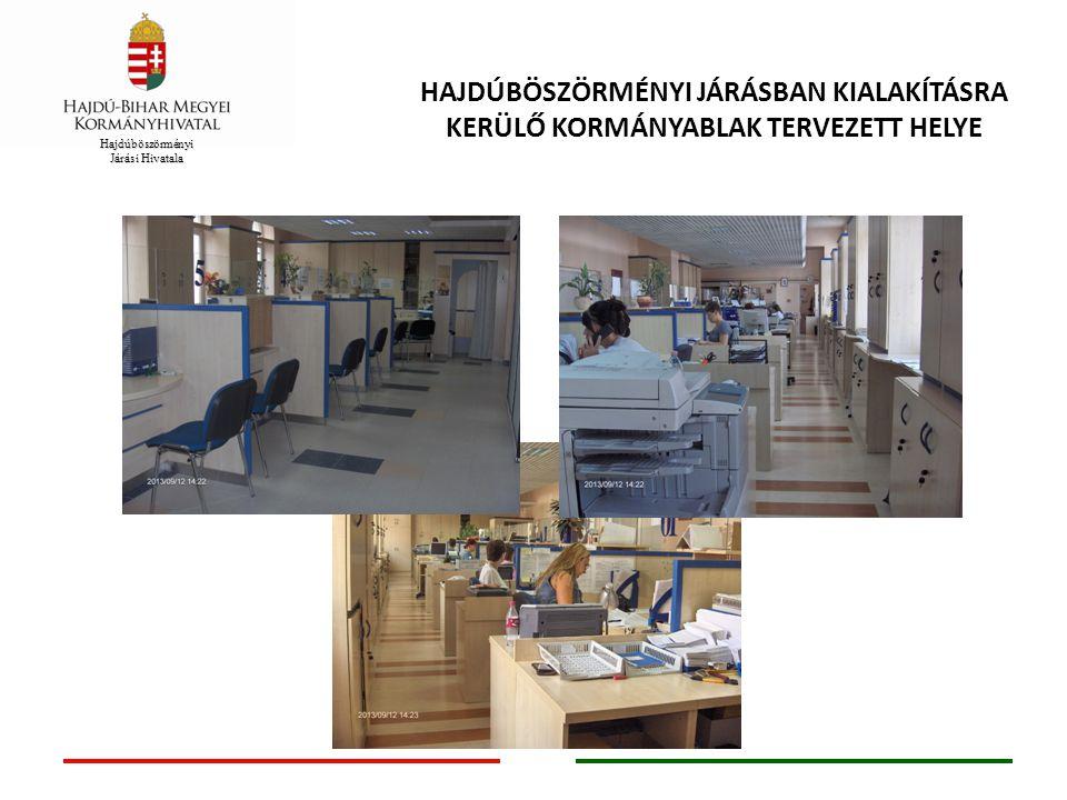 Hajdúböszörményi járásban kialakításra kerülő kormányablak tervezett helye
