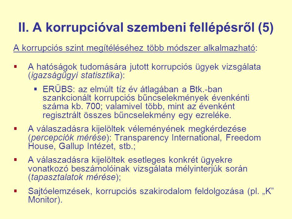II. A korrupcióval szembeni fellépésről (5)