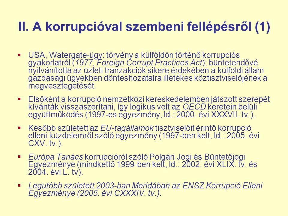 II. A korrupcióval szembeni fellépésről (1)