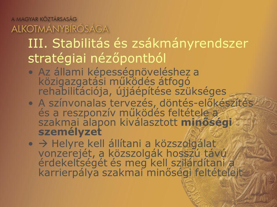 III. Stabilitás és zsákmányrendszer stratégiai nézőpontból