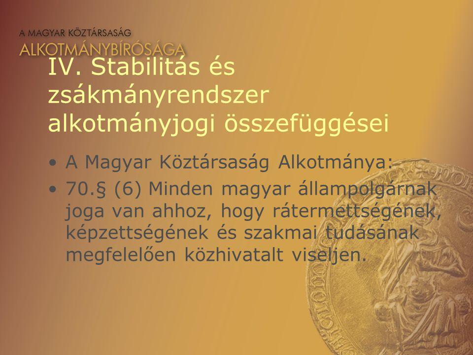 IV. Stabilitás és zsákmányrendszer alkotmányjogi összefüggései