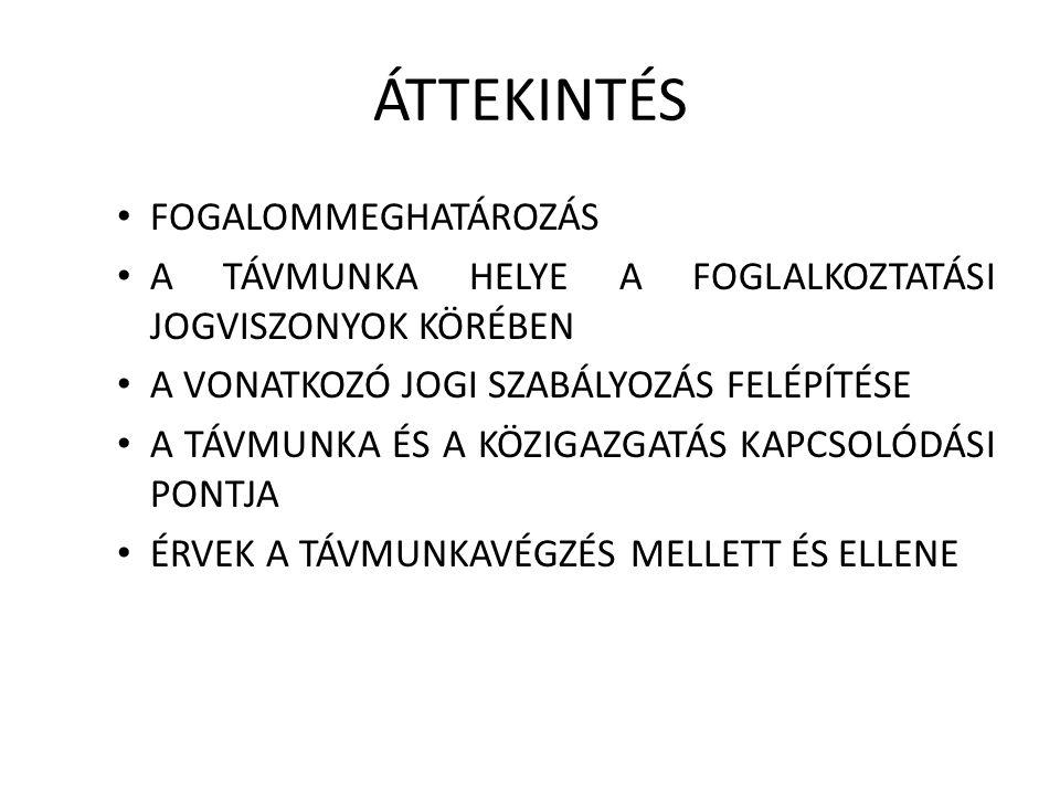 ÁTTEKINTÉS FOGALOMMEGHATÁROZÁS