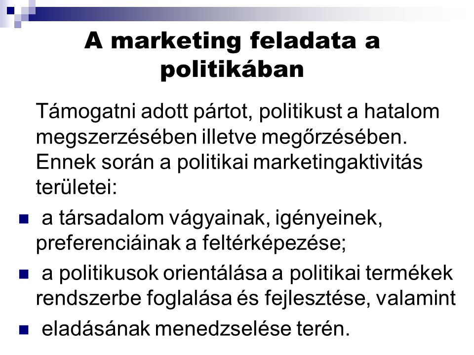 A marketing feladata a politikában