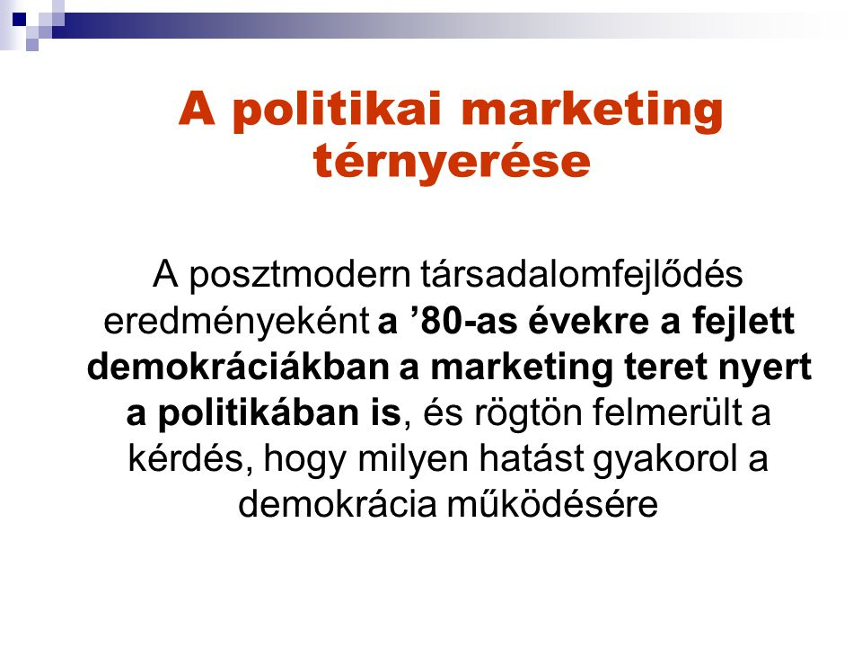 A politikai marketing térnyerése