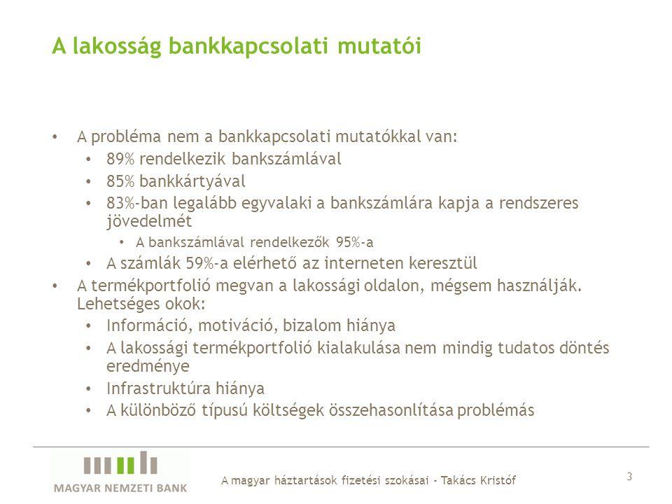 A lakosság bankkapcsolati mutatói