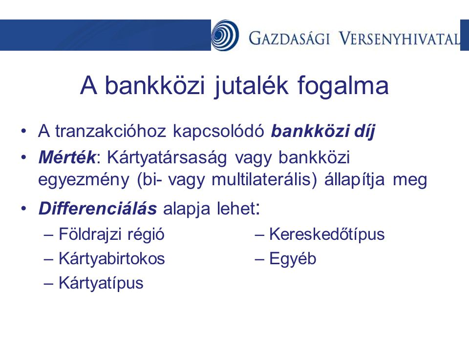 A bankközi jutalék fogalma