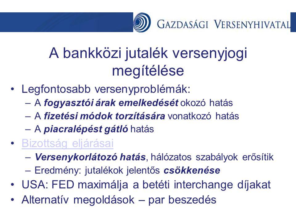 A bankközi jutalék versenyjogi megítélése