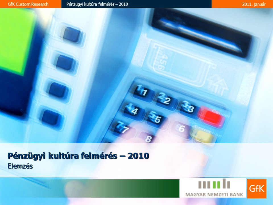 Pénzügyi kultúra felmérés – 2010
