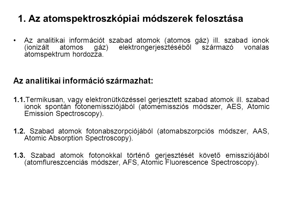 1. Az atomspektroszkópiai módszerek felosztása