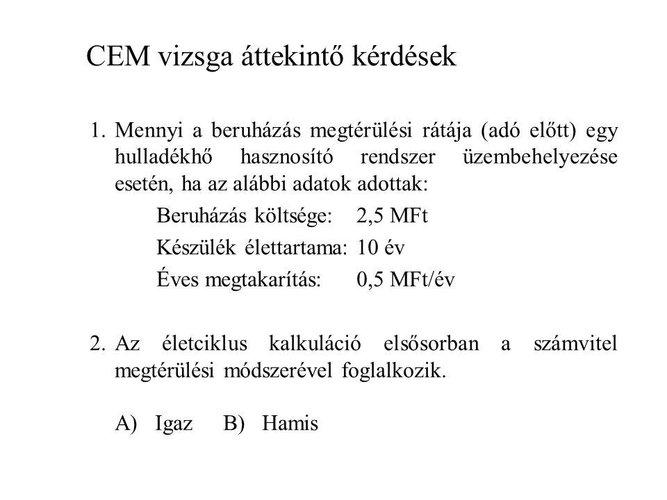 CEM vizsga áttekintő kérdések