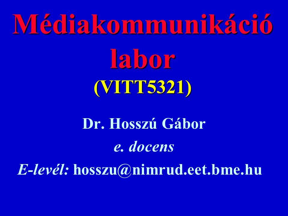 Médiakommunikáció labor (VITT5321)