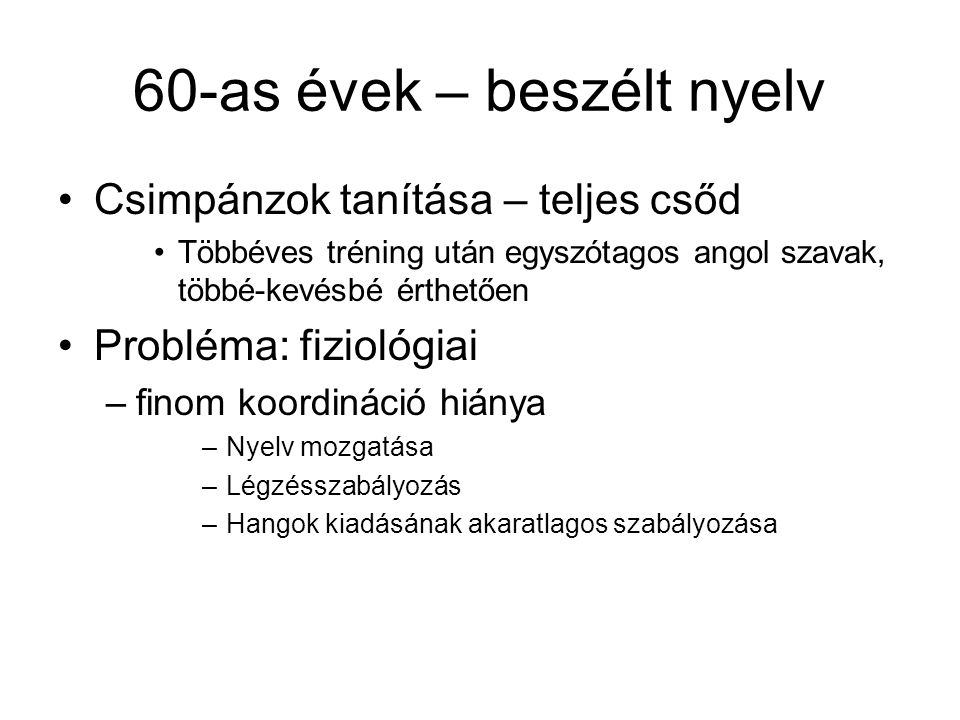 60-as évek – beszélt nyelv