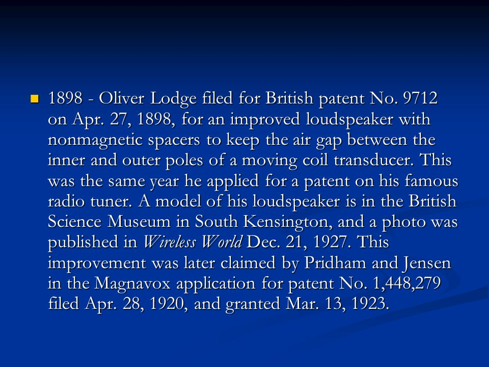 1898 - Oliver Lodge filed for British patent No. 9712 on Apr