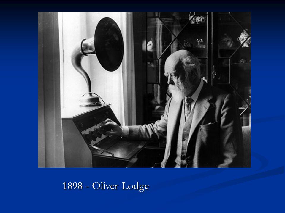 1898 - Oliver Lodge