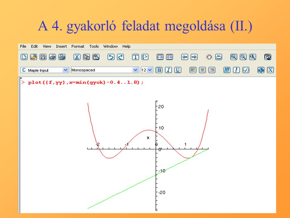 A 4. gyakorló feladat megoldása (II.)