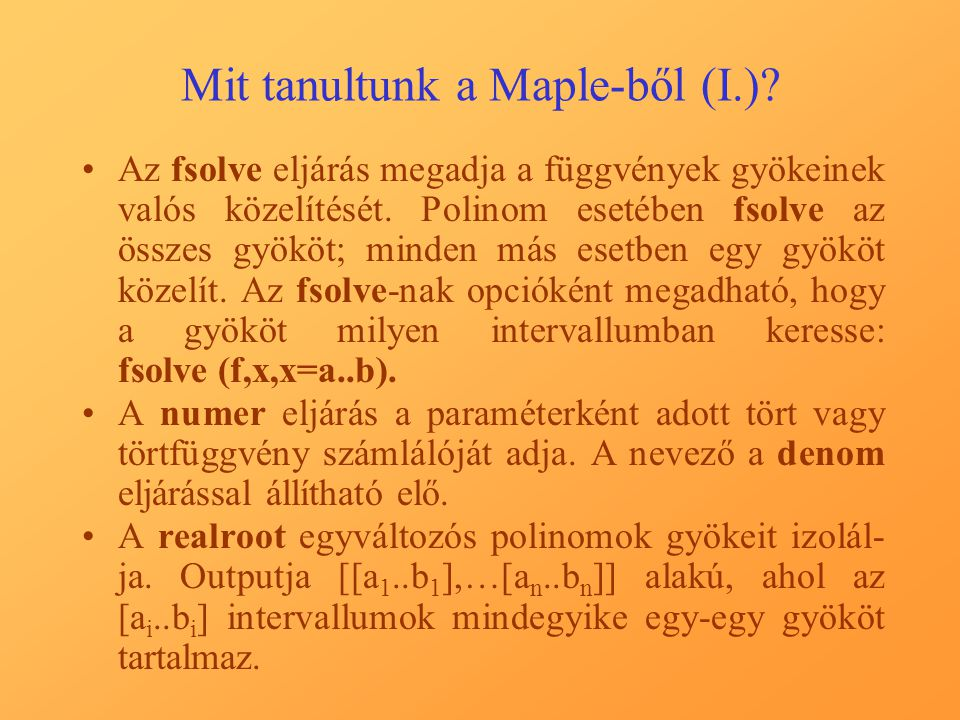 Mit tanultunk a Maple-ből (I.)