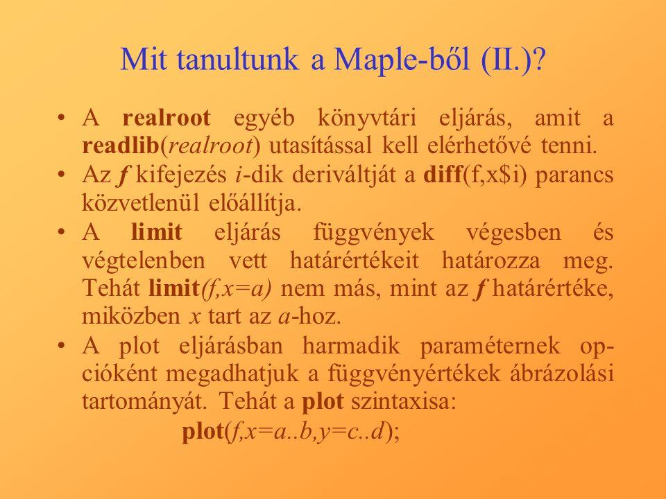 Mit tanultunk a Maple-ből (II.)