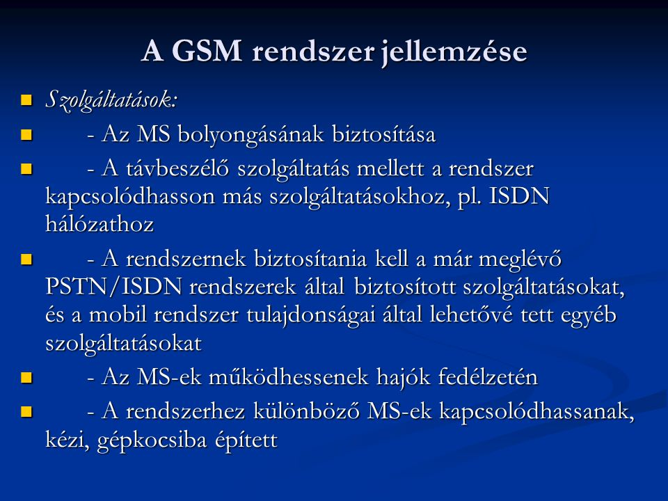 A GSM rendszer jellemzése