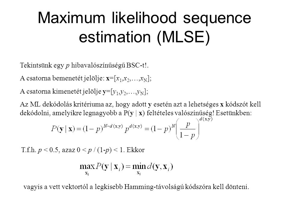 Maximum likelihood sequence estimation (MLSE)