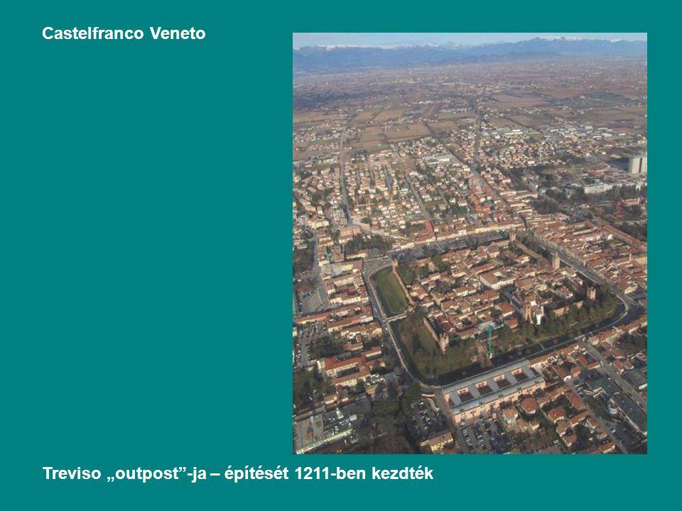 """Castelfranco Veneto Treviso """"outpost -ja – építését 1211-ben kezdték"""