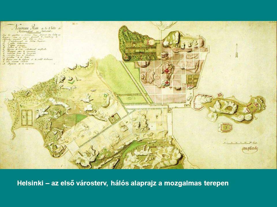 Helsinki – az első városterv, hálós alaprajz a mozgalmas terepen