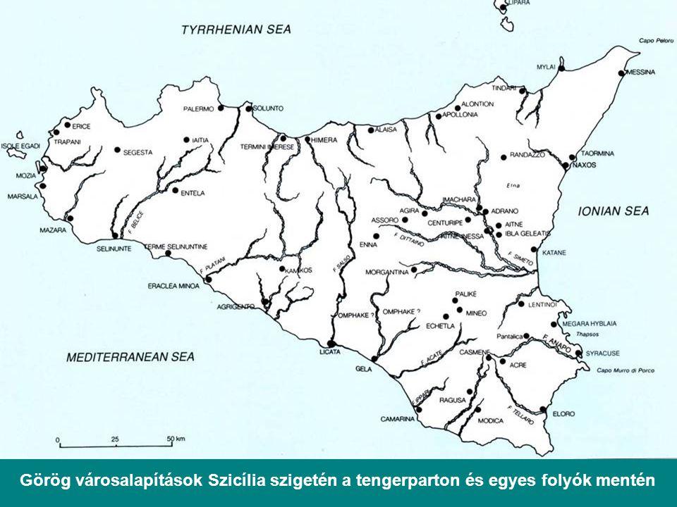 Görög városalapítások Szicília szigetén a tengerparton és egyes folyók mentén