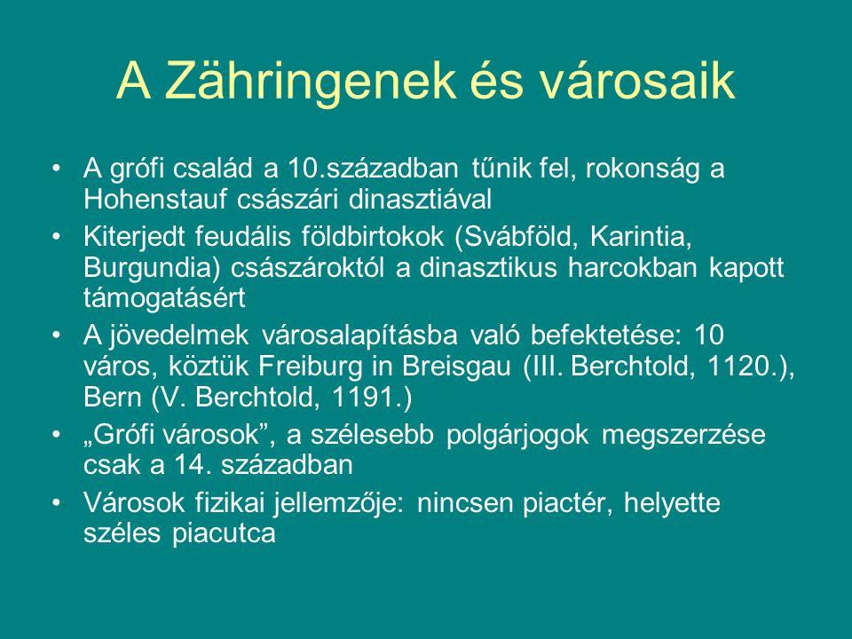 A Zähringenek és városaik