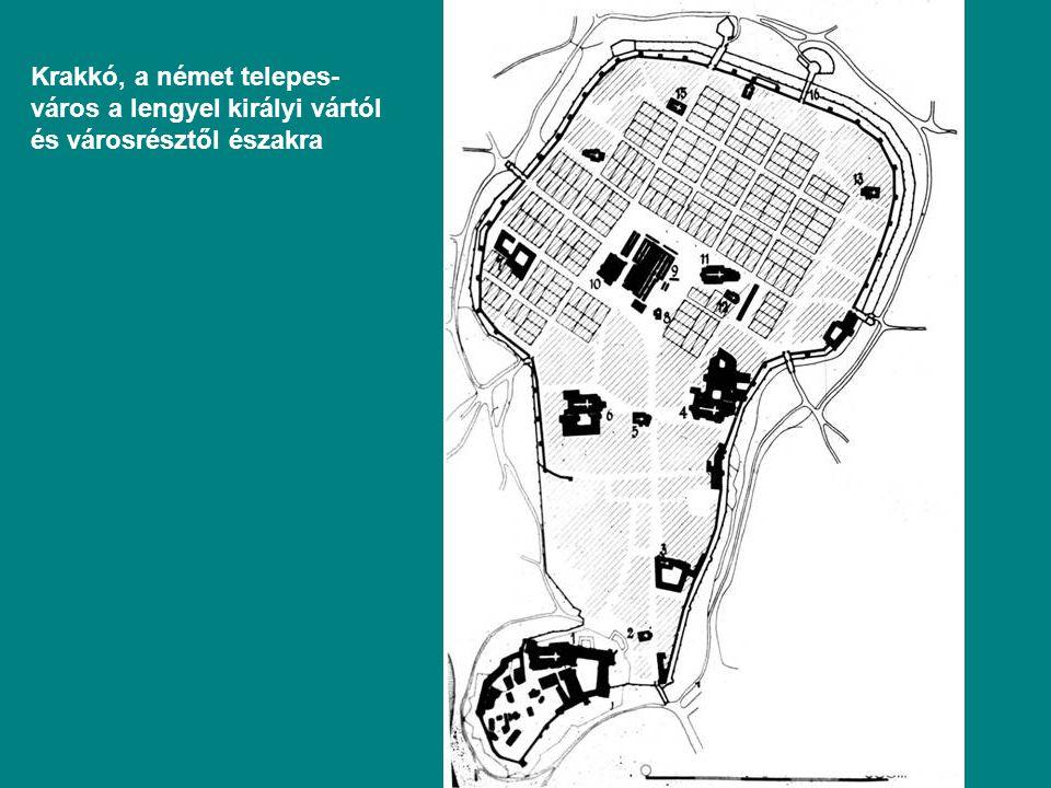 Krakkó, a német telepes-város a lengyel királyi vártól és városrésztől északra