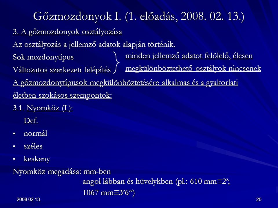 Gőzmozdonyok I. (1. előadás, 2008. 02. 13.)
