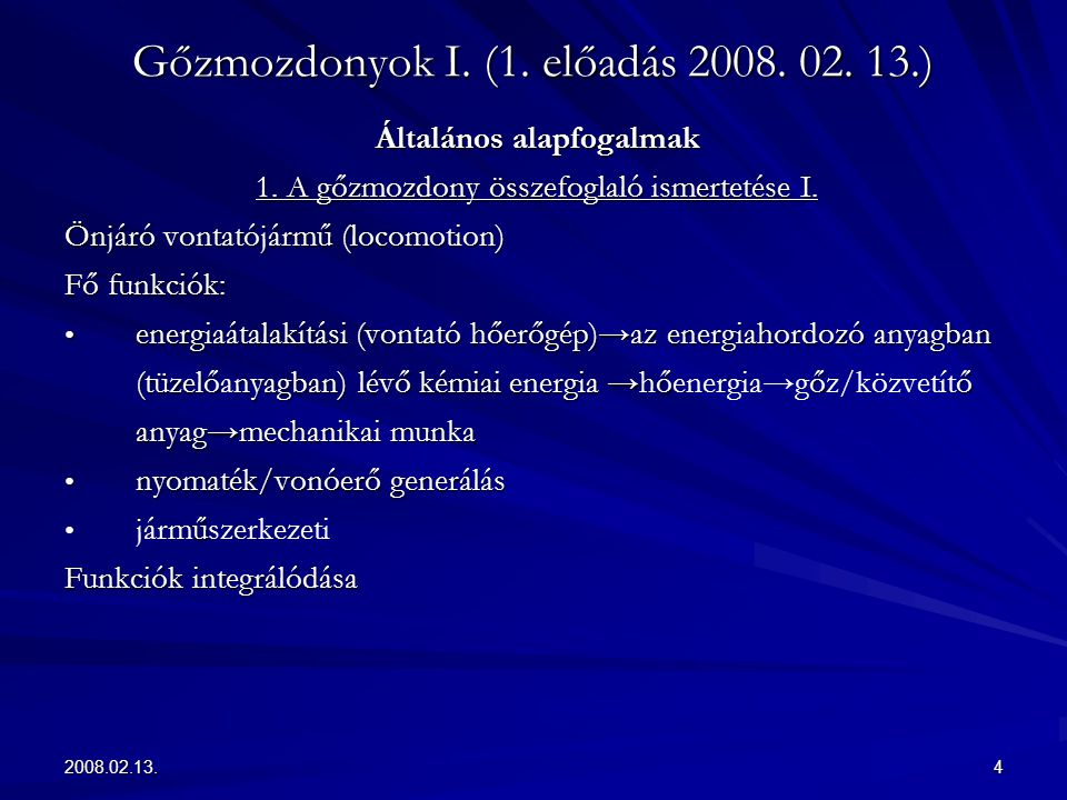 Gőzmozdonyok I. (1. előadás 2008. 02. 13.)