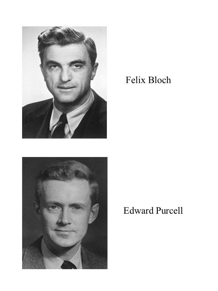 Felix Bloch Edward Purcell