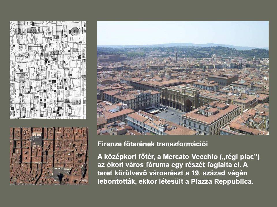 Firenze főterének transzformációi