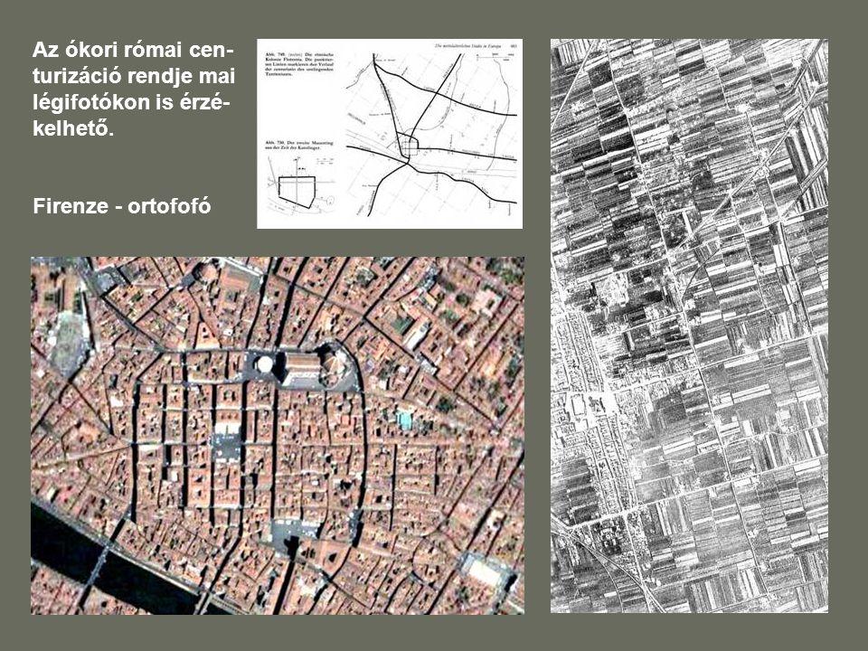 Az ókori római cen-turizáció rendje mai légifotókon is érzé-kelhető.