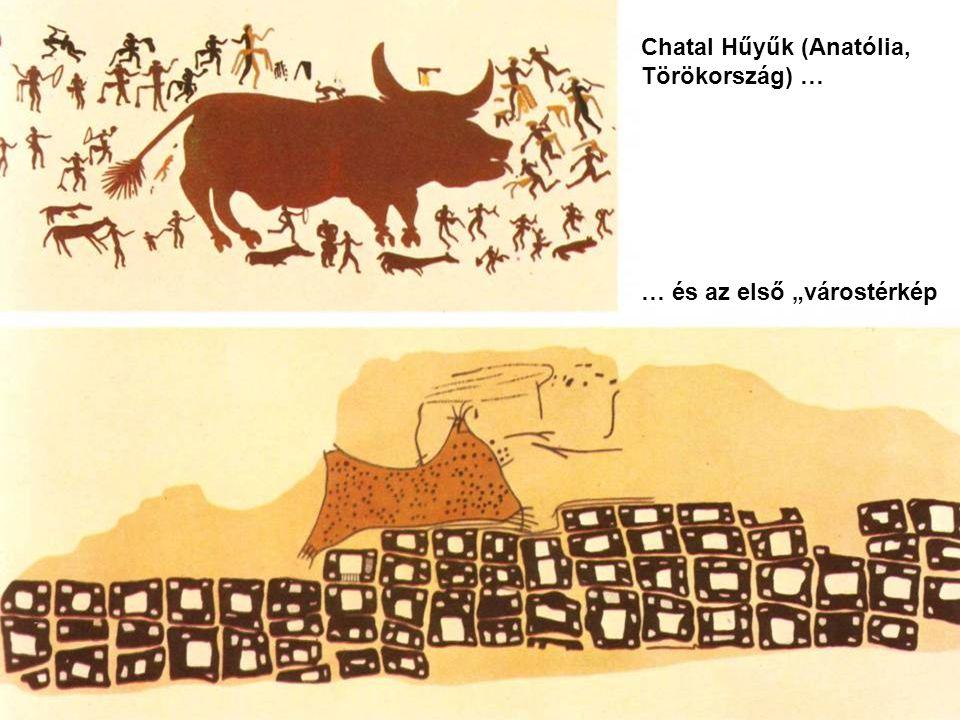 """Az első """"várostérkép Chatal Hülyük."""