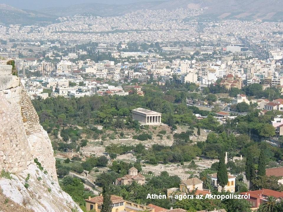 Athén – agóra az Akropoliszról