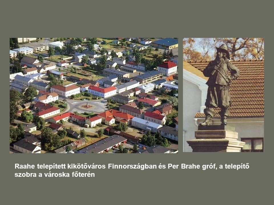 Raahe telepített kikötőváros Finnországban és Per Brahe gróf, a telepítő szobra a városka főterén