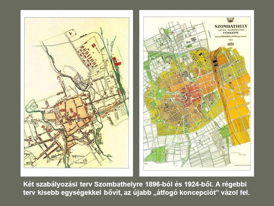 Két szabályozási terv Szombathelyre 1896-ból és 1924-ből