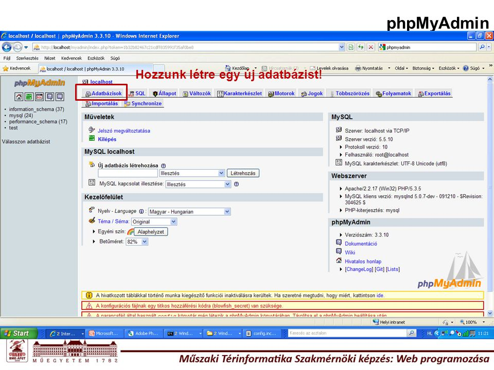 phpMyAdmin Hozzunk létre egy új adatbázist!