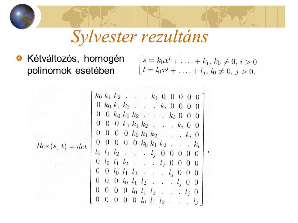 Sylvester rezultáns Kétváltozós, homogén polinomok esetében