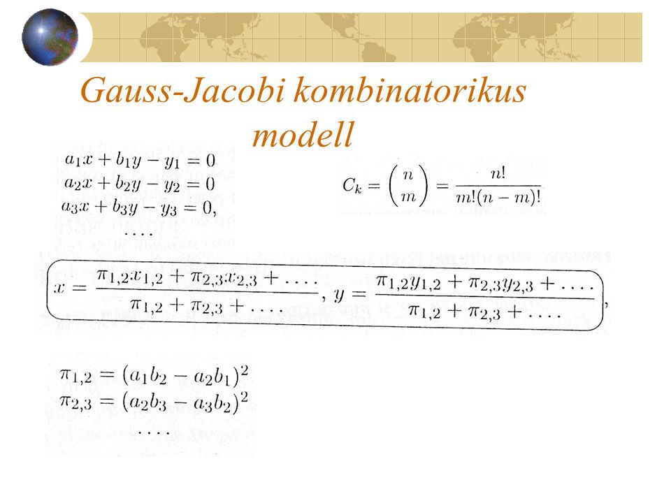 Gauss-Jacobi kombinatorikus modell
